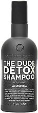 Kup Szampon do włosów detox - Waterclouds The Dude Detox Shampoo