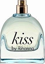 Kup Rihanna Kiss by Rihanna - Woda perfumowana (tester bez nakrętki)