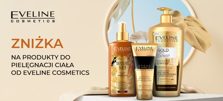Zniżka na produkty do pielęgnacji ciała od Eveline Cosmetics. Сeny uwzględniają zniżkę.