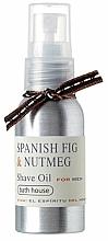 Kup Olejek do golenia Figa i gałka muszkatołowa - Bath House Spanish Fig and Nutmeg