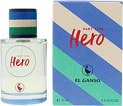 Kup El Ganso Part Time Hero - Woda toaletowa