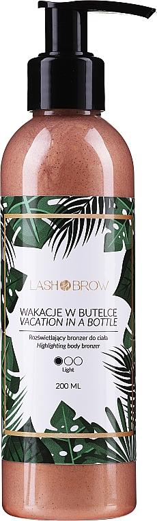 Rozświetlający bronzer do ciała Wakacje w butelce - Lash Brow Body Bronzer