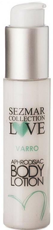 Afrodyzjakowy balsam do ciała - Sezmar Collection Love Varro Aphrodisiac Body Lotion — фото N1