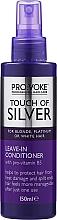 Kup Odżywka do włosów bez spłukiwania - Pro:Voke Touch Of Silver Leave In Conditioner