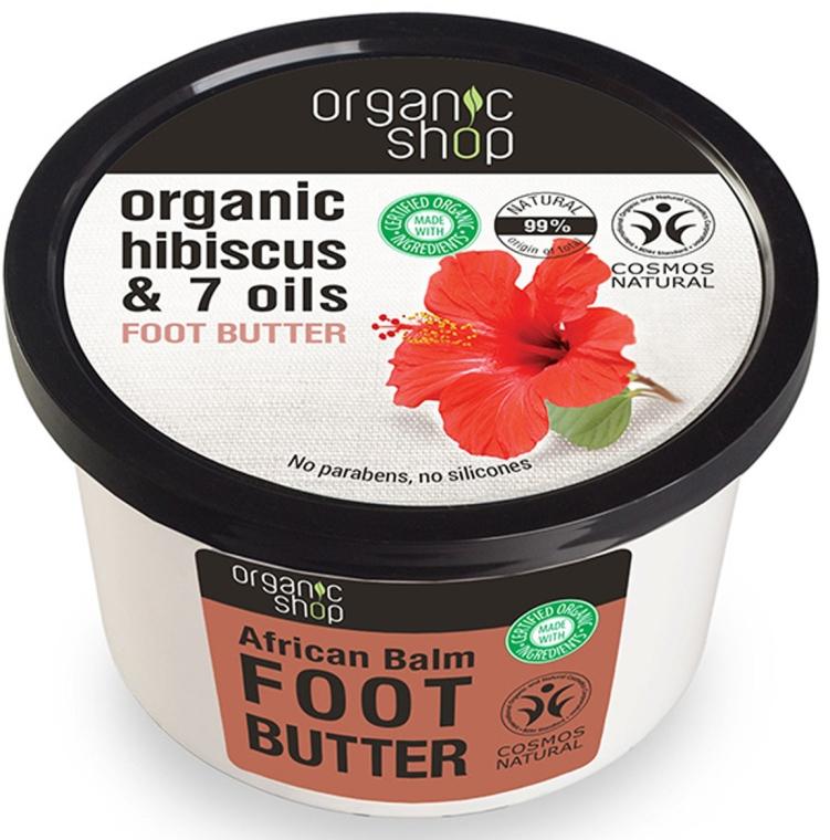 Masło do stóp Afrykański balsam - Organic Shop Organic Hibiscus & 7 Oils Foot Butter — фото N1