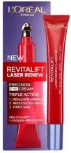 Kup Zaawansowana pielęgnacja Anti-Age pod oczy - L'Oreal Paris Revitalift Laser Renew Precision Eye Cream