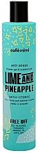 Kup Antystresowy żel-pianka do kąpieli i pod prysznic Limonka i ananas - Cafe Mimi Anti-Stress Shower Gel & Bubble Bath Lime And Pinapple