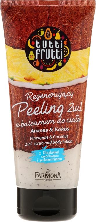Regenerujący peeling z balsamem pod prysznic 2 w 1 Ananas i kokos - Farmona Tutti Frutti Pineapple & Coconut