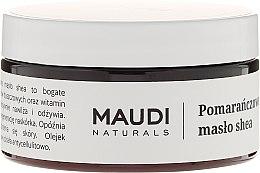 Kup Pomarańczowe masło shea - Maudi