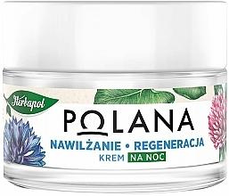Kup Regenerująco-nawilżający krem do twarzy na noc - Polana
