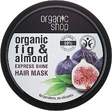Kup Maska zapewniająca włosom ekspresowy połysk Drzewo figowe i migdały - Organic Shop Organic Fig Tree And Almond Hair Mask
