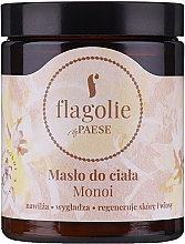 Kup Masło do ciała Monoi - Flagolie by Paese Monoi