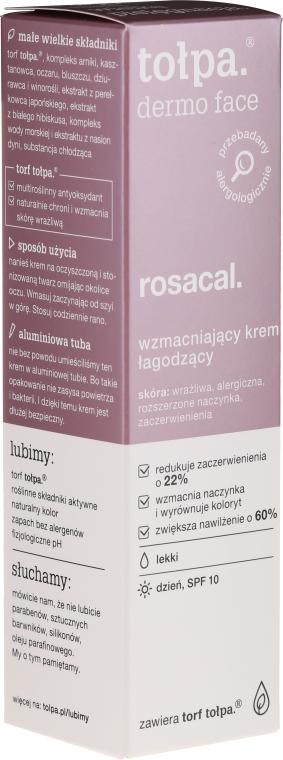Łagodzący krem wzmacniający na dzień SPF 10 - Tołpa Dermo Face Rosacal