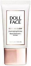 Kup Rozświetlający podkład do twarzy - Doll Face Best In Glow Illuminating Primer