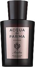 Kup Acqua di Parma Colonia Ambra Cologne Concentree - Woda kolońska