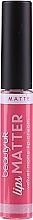 Kup Pomadka w płynie - Beauty UK Lips Matter Velvet Matte Lip Cream