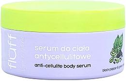 Kup Antycellulitowe serum do ciała - Fluff Anti-Celluite Body Serum