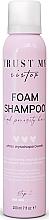 Kup Szampon w piance do włosów wysokoporowatych - Trust My Sister High Porosity Hair Foam Shampoo