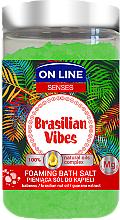 Kup Pieniąca sól do kąpieli z olejem babassu i ekstraktem z guarany - On Line Senses Brasilian Vibes