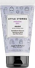 Żel do stylizacji włosów z efektem zamrożania - Alfaparf Style Stories Frozen Gel Extra-Strong Hold — фото N1