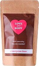 Kup 100% naturalny peeling kawowy Aromatyczna kawa - Love Your Body