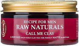 Kup Matujący wosk do włosów dla mężczyzn - Recipe For Men RAW Naturals Call Me Clay