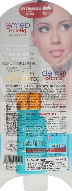 Serum na twarz, szyję, dekolt i dłonie Kwas hialuronowy - Dermo Pharma Bio Serum Skin Archi-Tec Hyaluronic Acid — фото N3