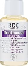 Kup Skoncentrowany płyn do płukania jamy ustnej z czarnuszką - Eco Cosmetics Mouthwash