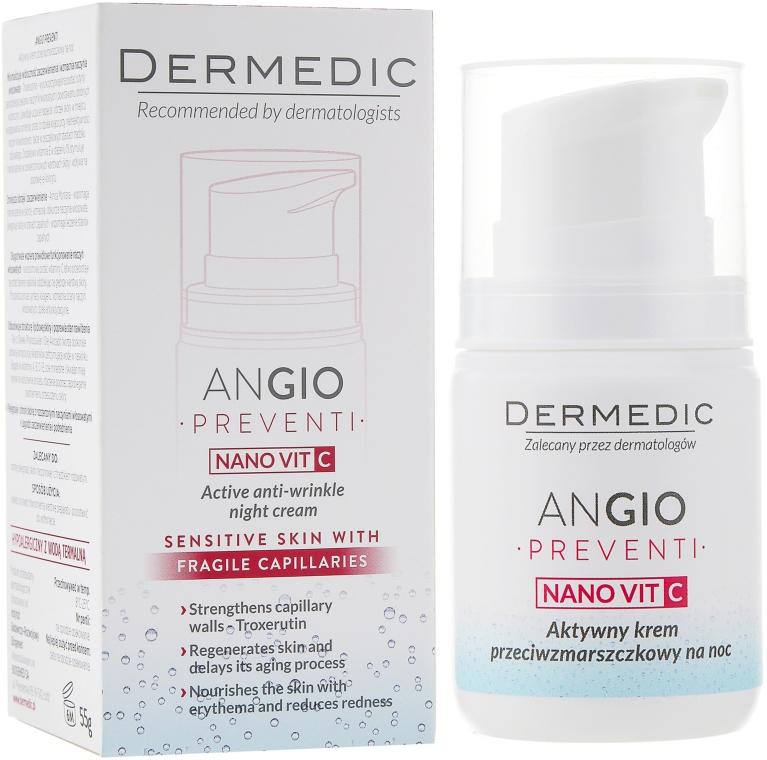Aktywny krem przeciwzmarszczkowy na noc do skóry wrażliwej i naczynkowej - Dermedic Angio Preventi Nano Vit C