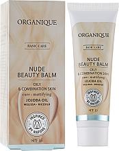 Kup PRZECENA! Upiększający balsam do twarzy do cery tłustej i mieszanej - Organique Basic Care Nude Beauty Balm *