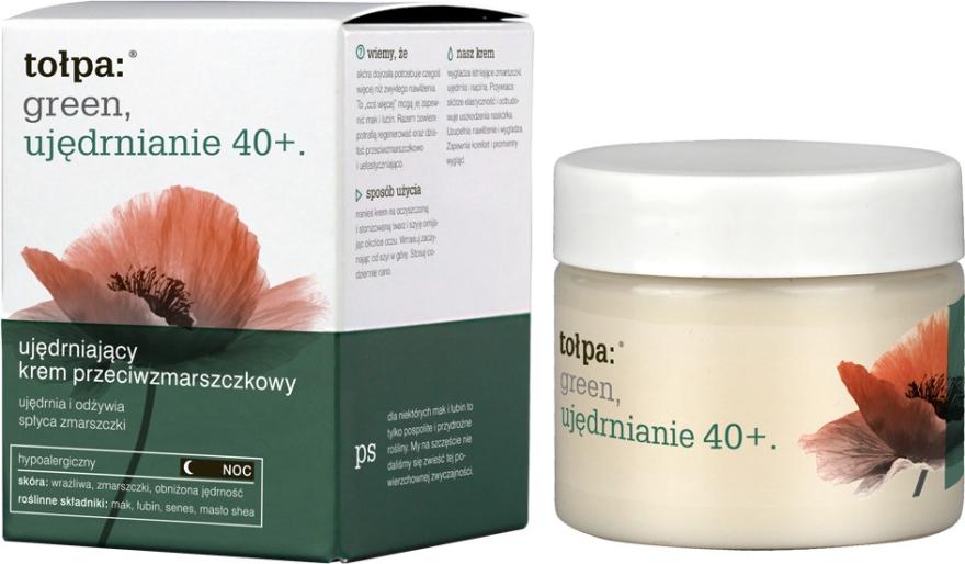 Ujędrniający krem przeciwzmarszczkowy - Tołpa Green Ujędrnianie 40+ Night Cream