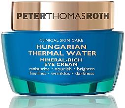 Kup Krem pod oczy - Peter Thomas Roth Hungarian Thermal Water Mineral-Rich Eye Cream