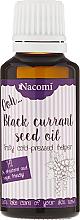 Kup PRZECENA! Olej z nasion czarnej porzeczki - Nacomi *