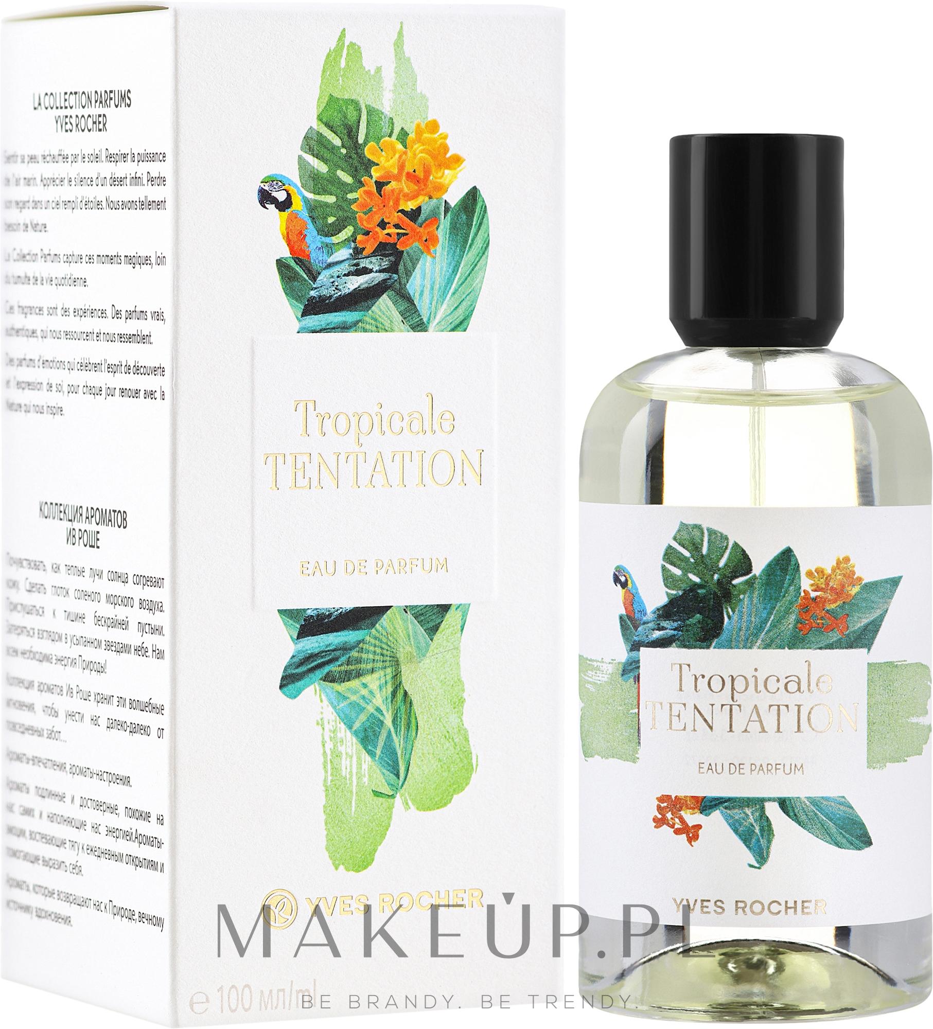 PRZECENA! Yves Rocher Tropicale Tentation - Woda perfumowana * — фото 100 ml