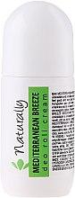 Kup Naturalny kremowy dezodorant w kulce Śródziemnomorska bryza - Naturally Mediterranean Breeze Deo Roll Cream