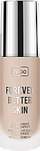 Kup Długotrwały podkład do twarzy - Wibo Forever Better Skin