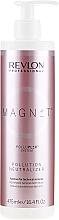 Kup Neutralizator zanieczyszczeń do włosów - Revlon Professional Magnet Pollution Neutralizer