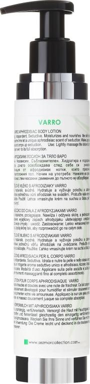 Afrodyzjakowy balsam do ciała - Sezmar Collection Love Varro Aphrodisiac Body Lotion — фото N3