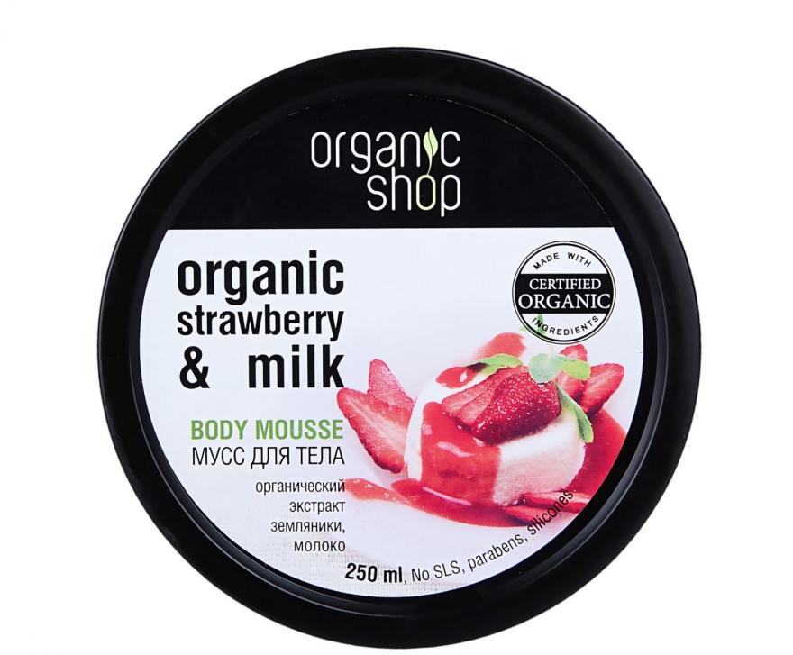 Mus do ciała Truskawki i mleko - Organic Shop Body Mousse Organic Strawberry & Milk