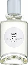 Kup Givenchy Eau de Givenchy 2018 - Woda toaletowa