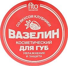 Kup Truskawkowa wazelina kosmetyczna do ust Nawilżenie i ochrona - FitoKosmetik