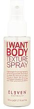 Kup Spray zwiększający objętość włosów - Eleven Australia I Want Body Texture Spray