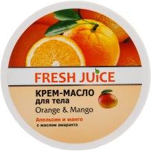 Kup Krem-masło do ciała Pomarańcza i mango - Fresh Juice Orange & Mango