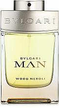 Kup Bvlgari Man Wood Neroli - Woda perfumowana