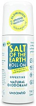 Kup Naturalny bezzapachowy dezodorant w kulce - Salt of the Earth Effective Unsented Roll-On Deo